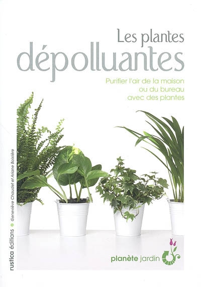 mu ebook les plantes depolluantes purifier l air de la. Black Bedroom Furniture Sets. Home Design Ideas